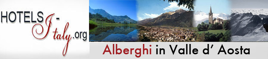 ALBERGHI IN VALLE D'AOSTA